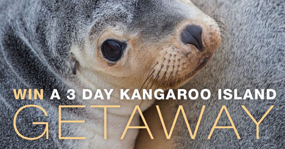 Win a 3 day Kangaroo Island Getaway.